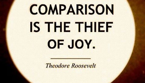 Comparison is the Thief